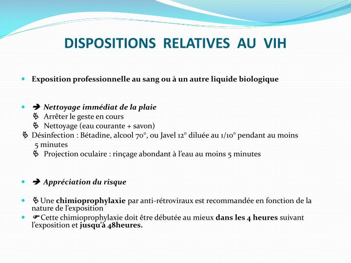 DISPOSITIONS  RELATIVES  AU  VIH