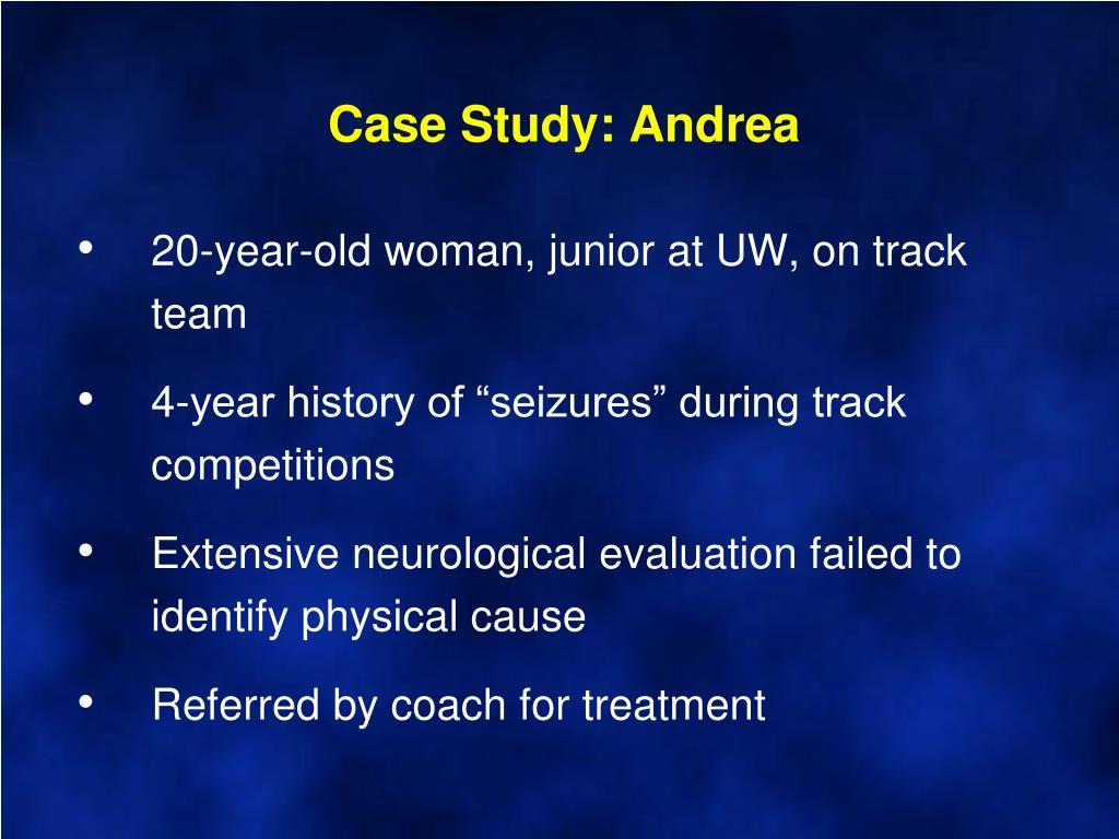 Case Study: Andrea