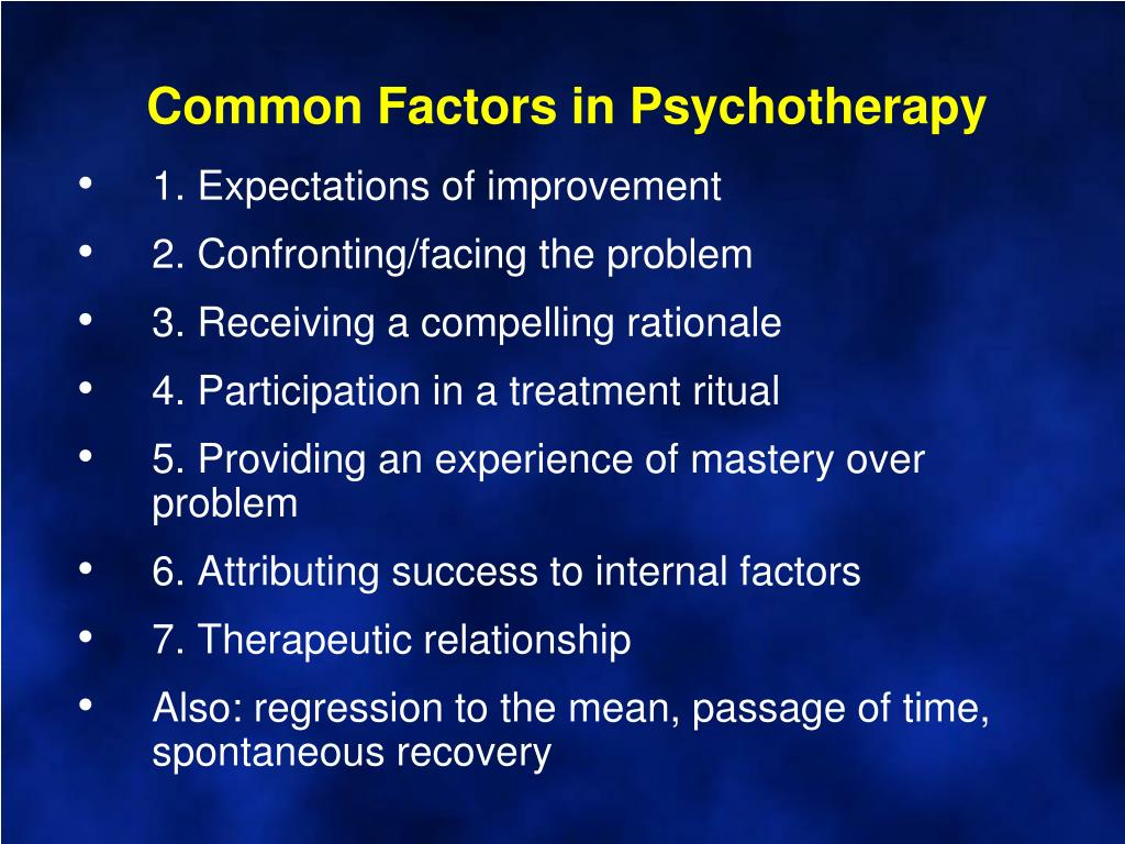 Common Factors in Psychotherapy