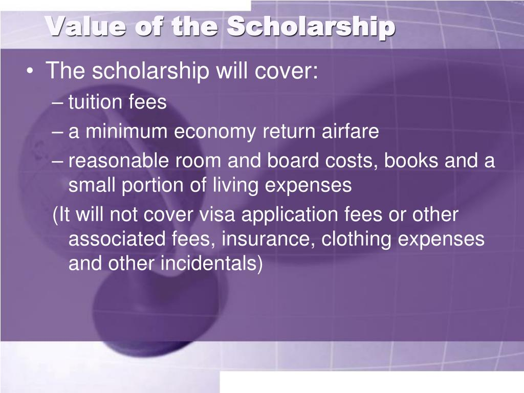 Value of the Scholarship