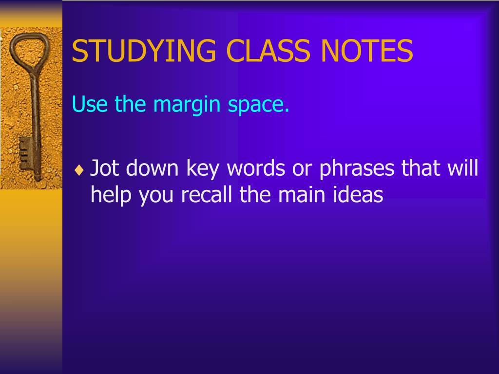 STUDYING CLASS NOTES
