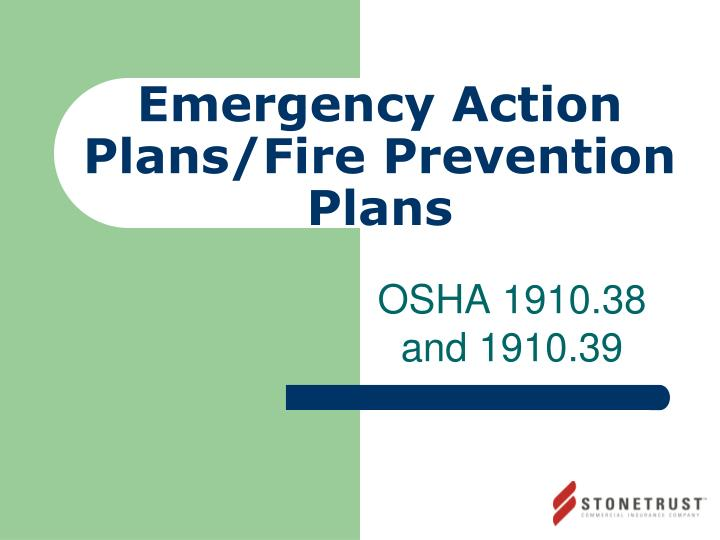 Emergency action plans fire prevention plans