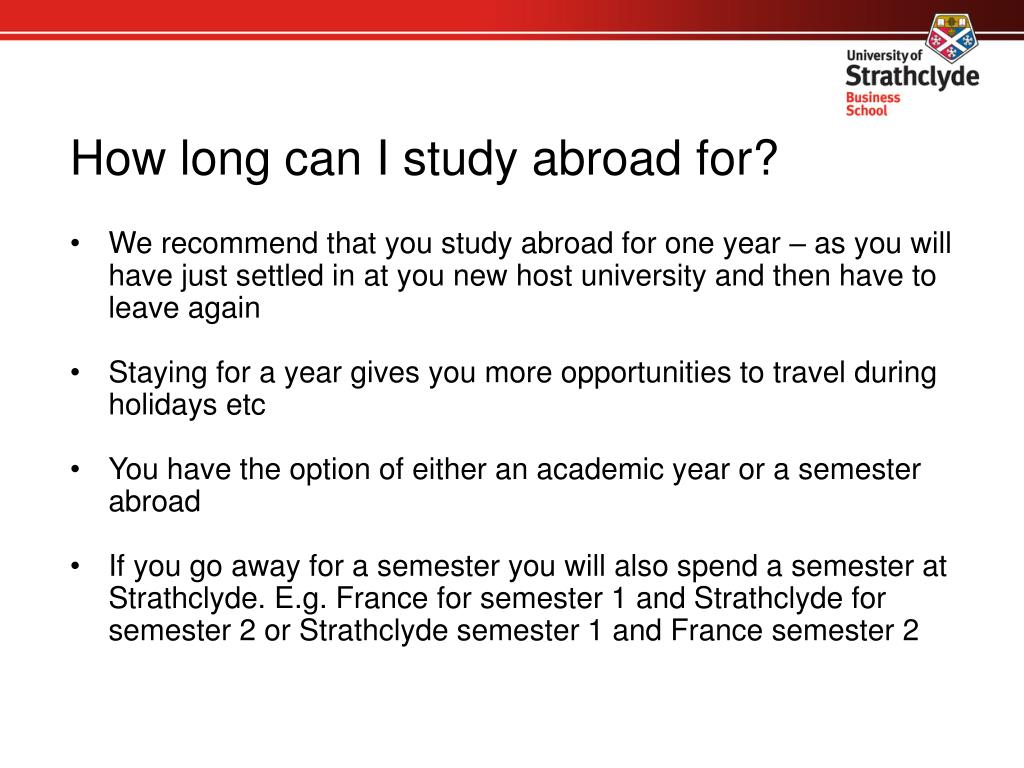 How long can I study abroad for?