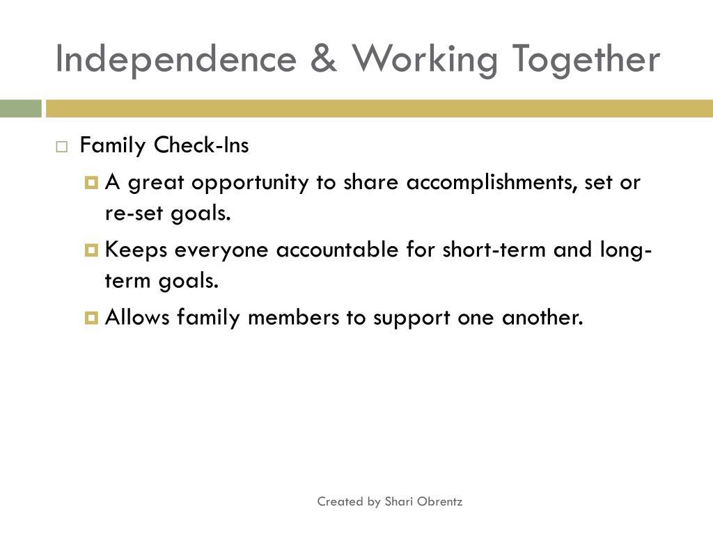 Independence & Working Together