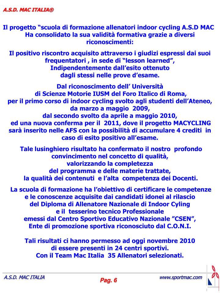 """Il progetto """"scuola di formazione allenatori indoor cycling A.S.D MAC"""