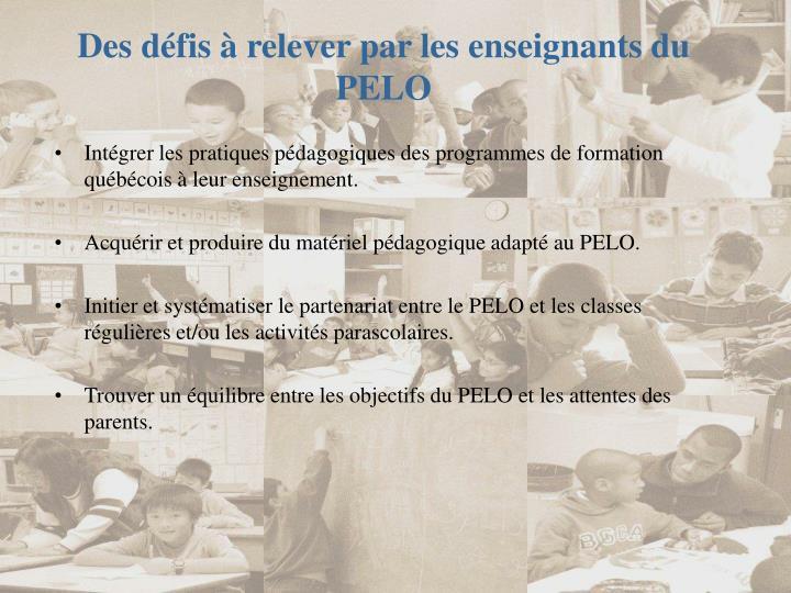Des défis à relever par les enseignants du PELO