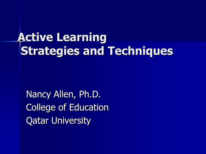 Active learning strategies and techniques