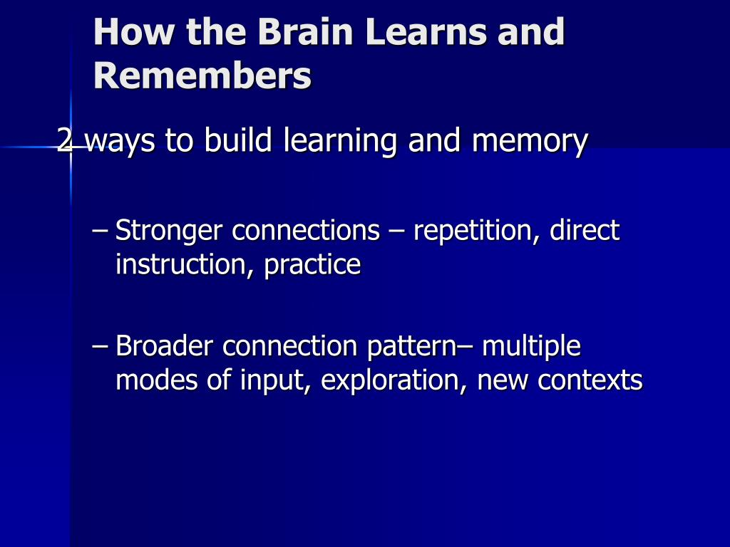 How the Brain Learns and Remembers