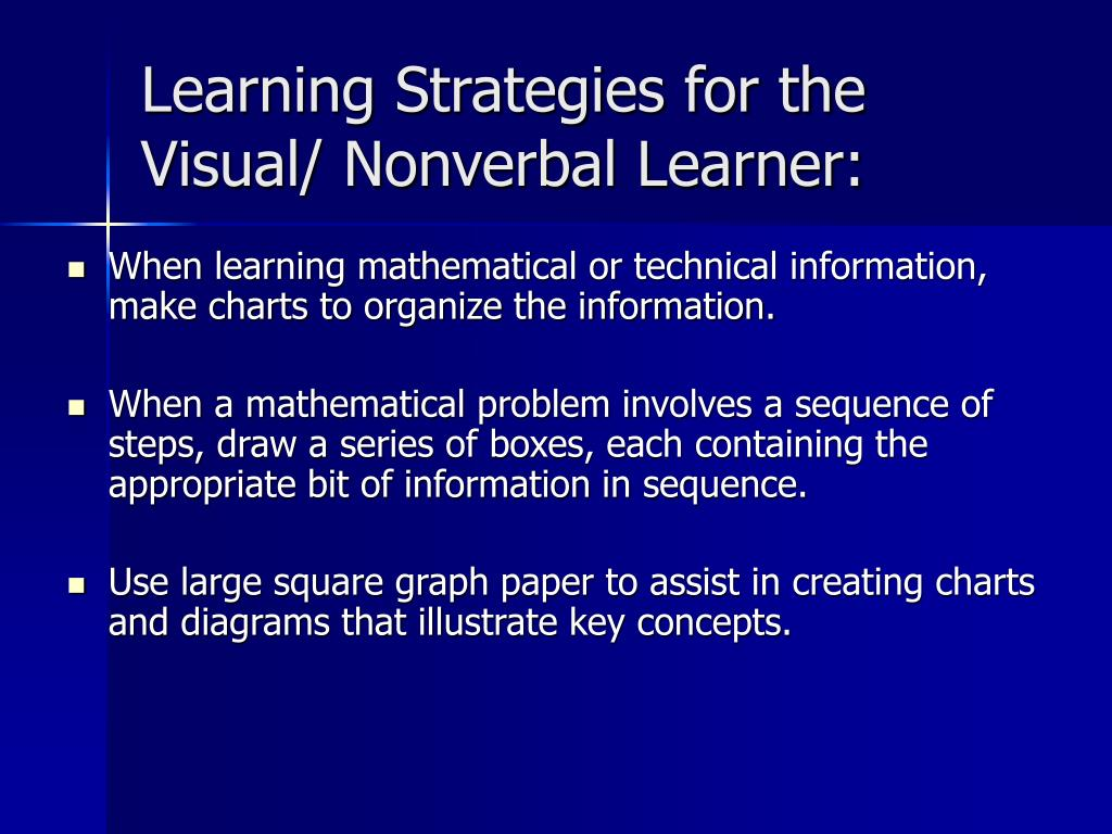 Learning Strategies for the Visual/ Nonverbal Learner: