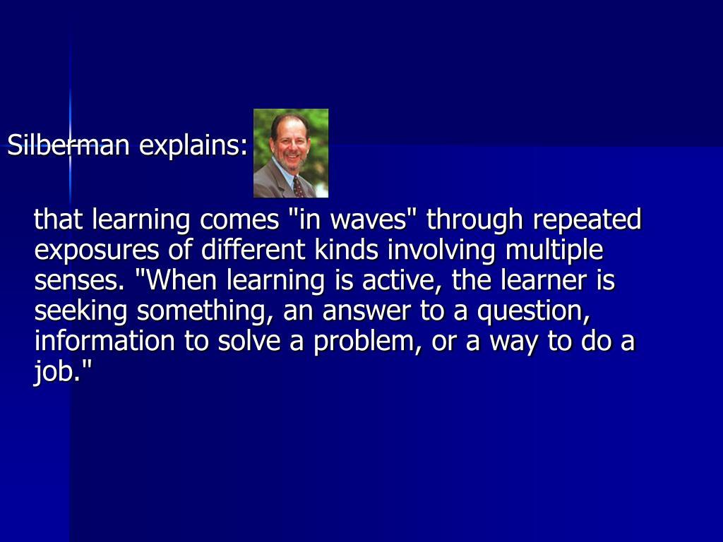 Silberman explains:
