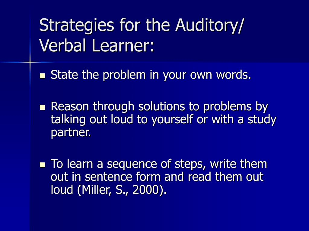 Strategies for the Auditory/ Verbal Learner: