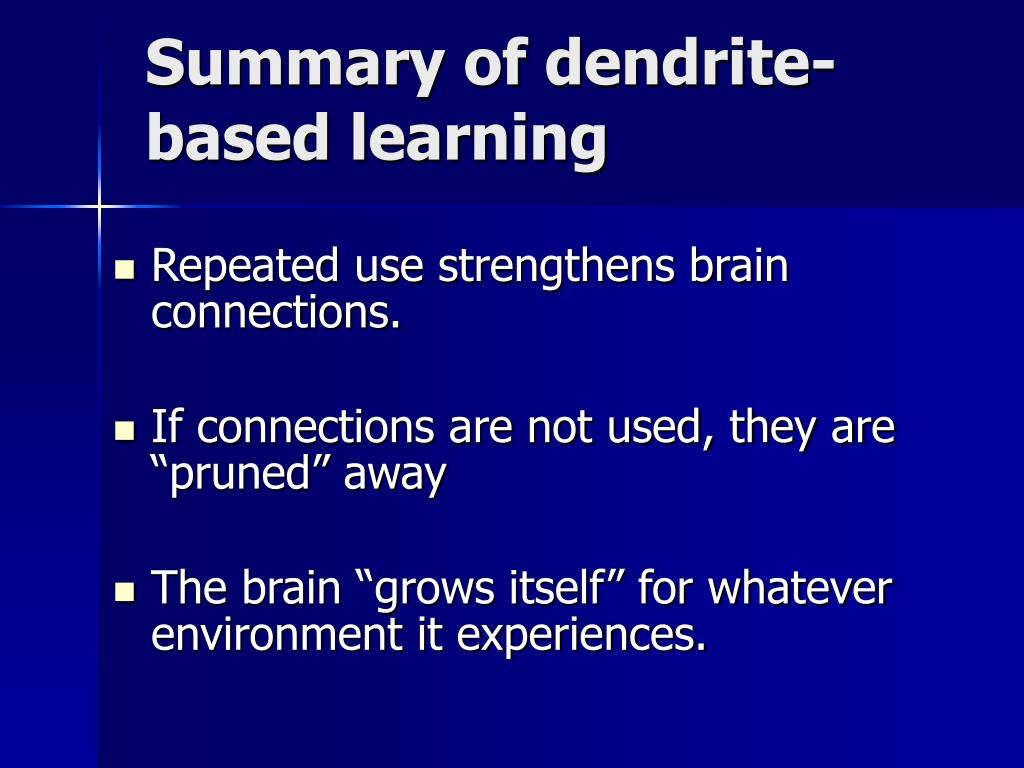 Summary of dendrite-based learning