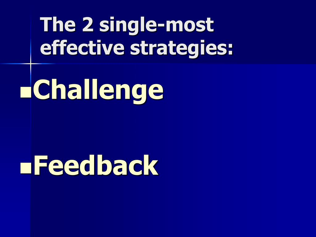 The 2 single-most effective strategies: