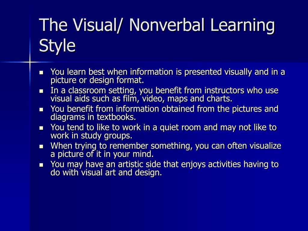 The Visual/ Nonverbal Learning Style