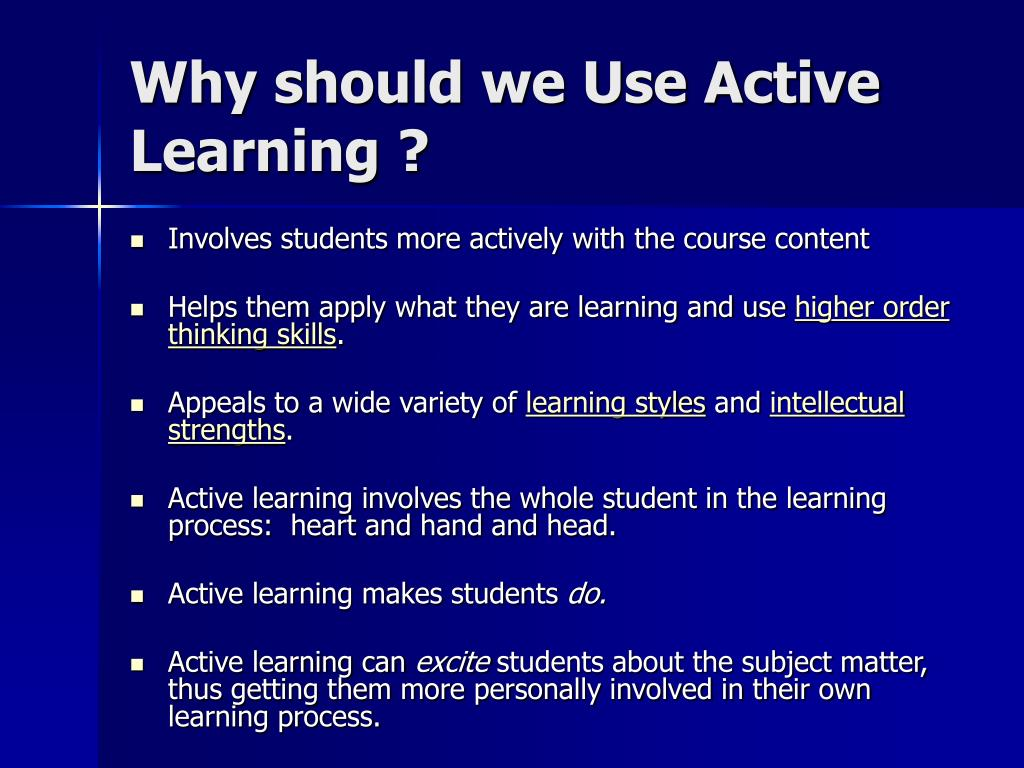 Why should we Use Active Learning ?