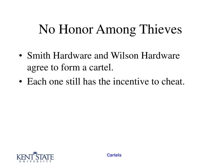 No Honor Among Thieves