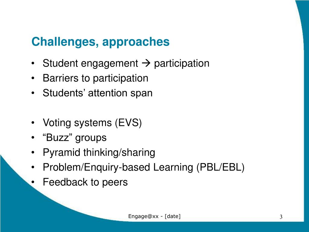 Challenges, approaches