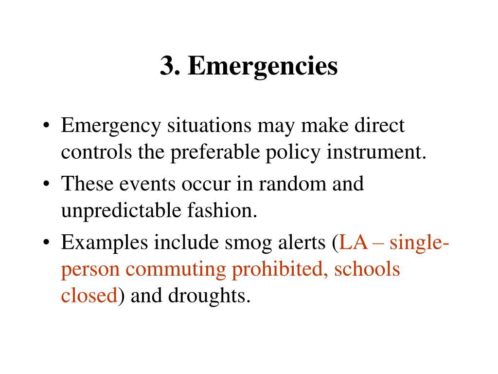 3. Emergencies