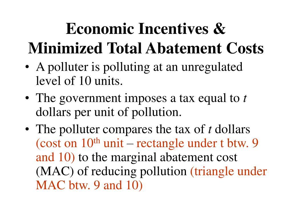 Economic Incentives &