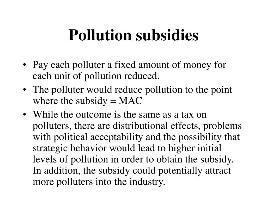 Pollution subsidies