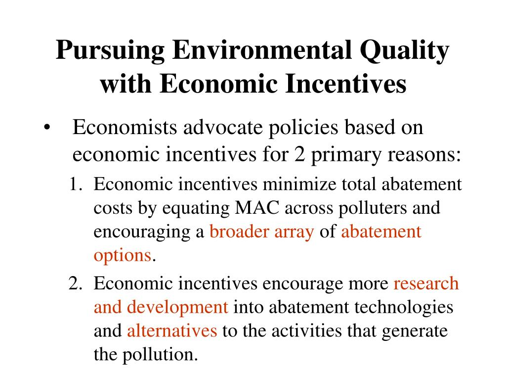 Pursuing Environmental Quality with