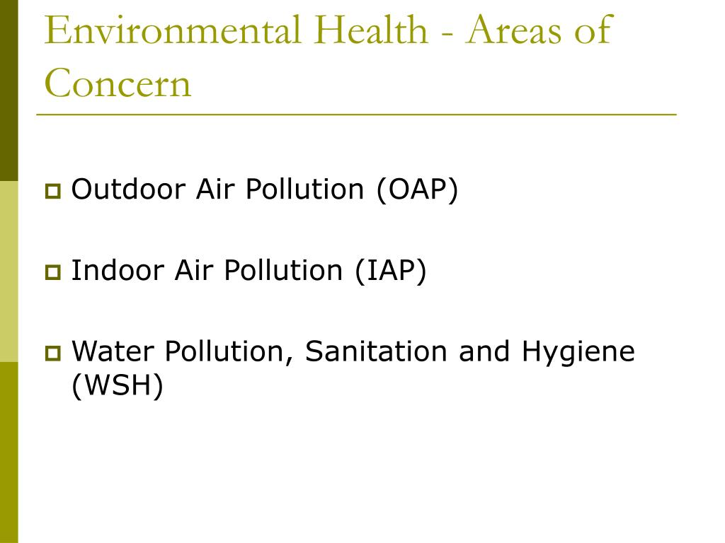 Environmental Health - Areas of Concern