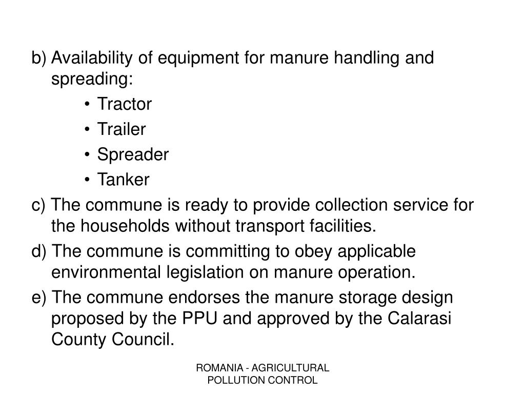 b) Availability of equipment for manure handling and spreading: