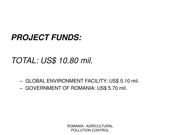 PROJECT FUNDS: