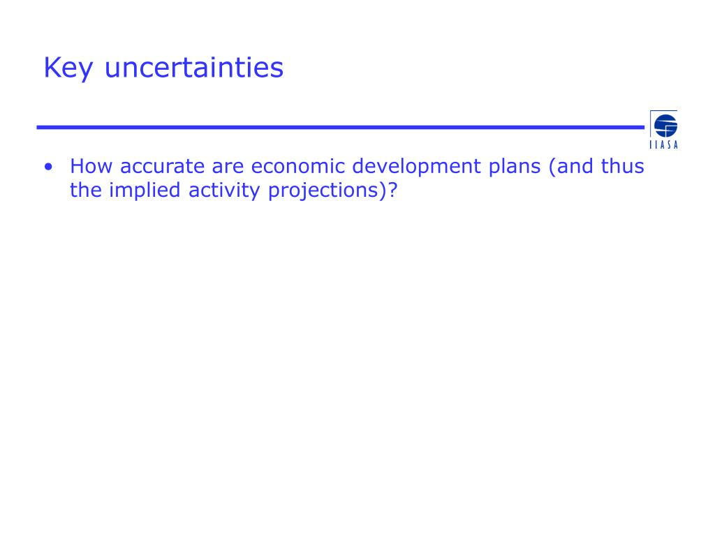Key uncertainties
