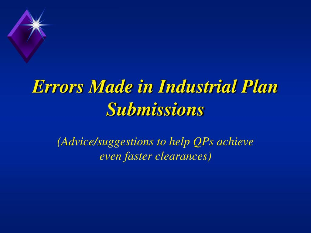 Errors Made in Industrial Plan Submissions