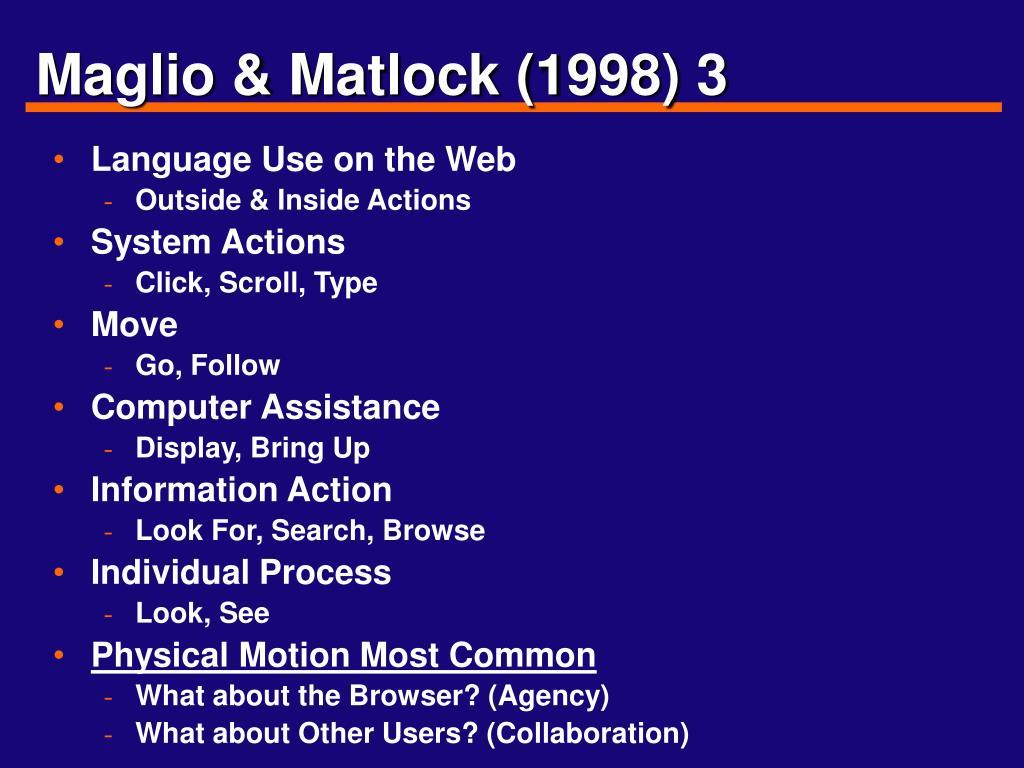 Maglio & Matlock (1998) 3