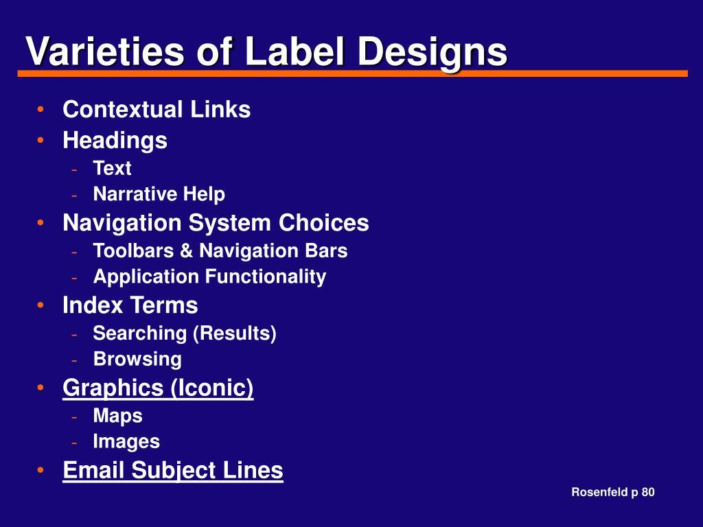 Varieties of Label Designs