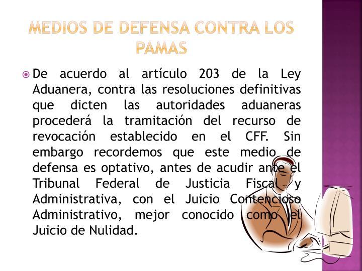 MEDIOS DE DEFENSA CONTRA LOS PAMAS