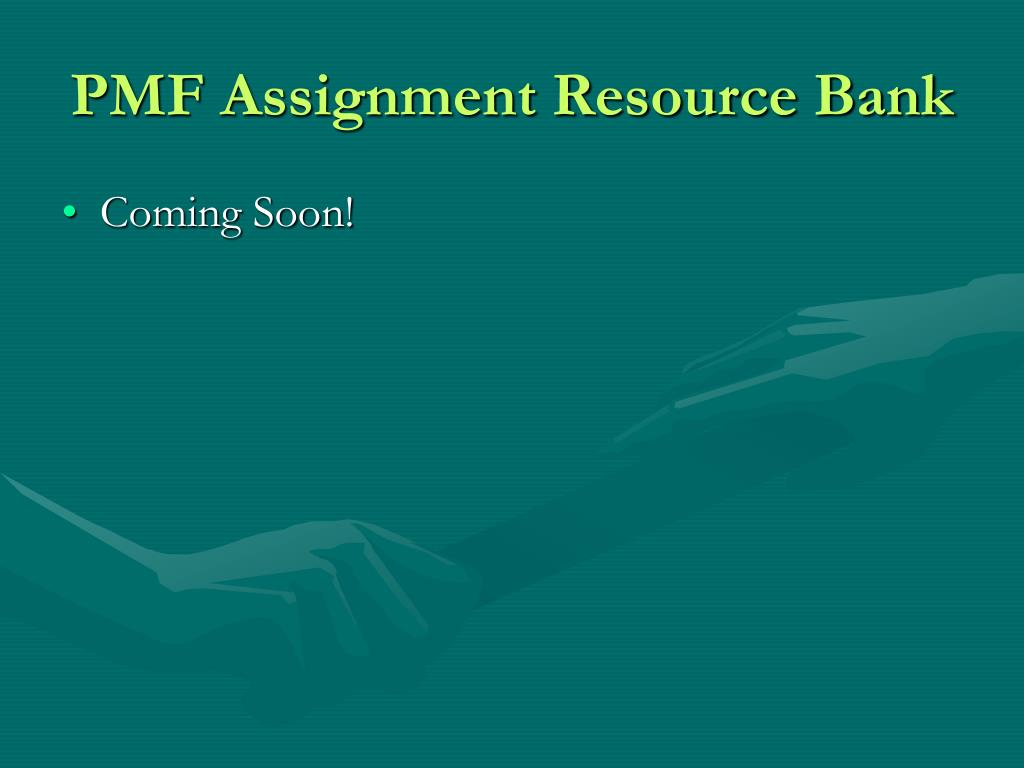 PMF Assignment Resource Bank