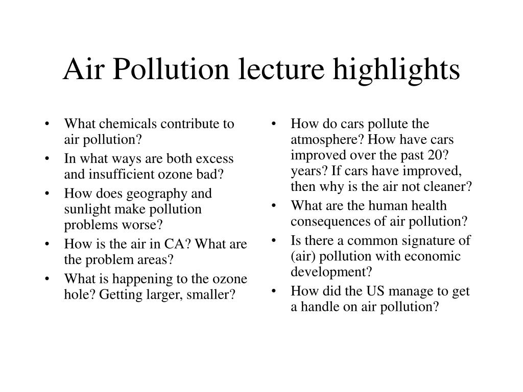 What chemicals contribute to air pollution?