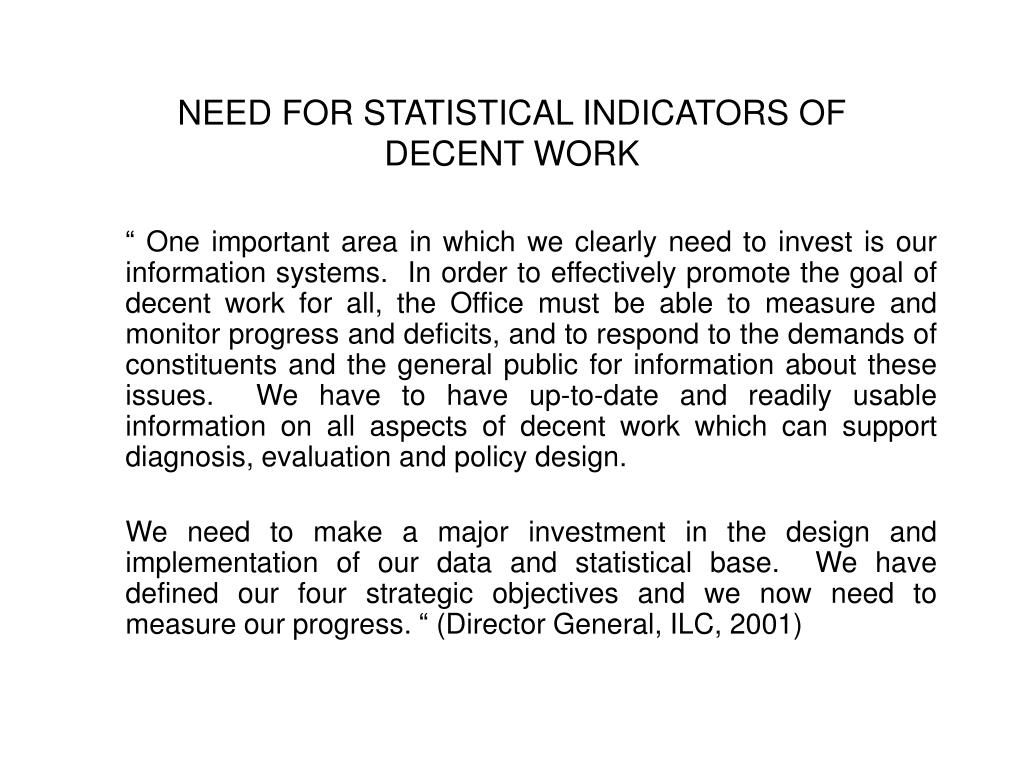 NEED FOR STATISTICAL INDICATORS OF