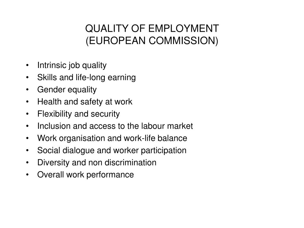 QUALITY OF EMPLOYMENT