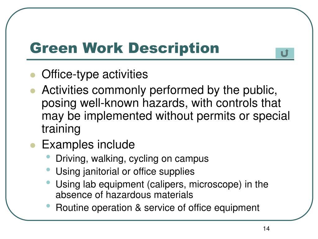 Green Work Description
