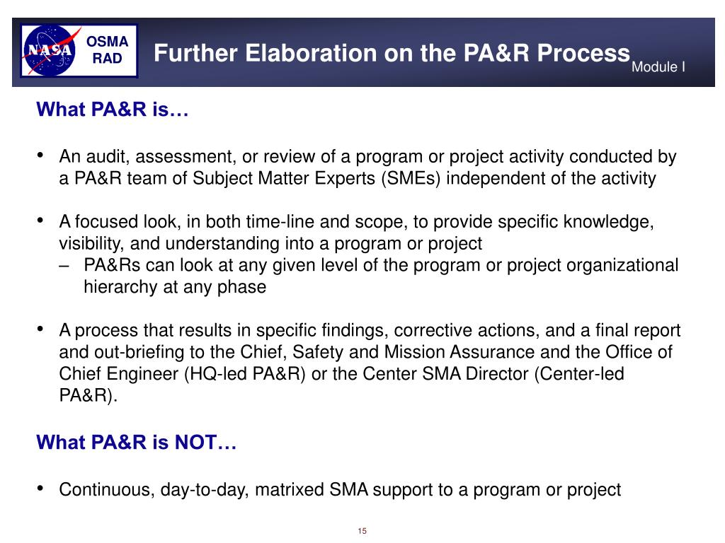 Further Elaboration on the PA&R Process