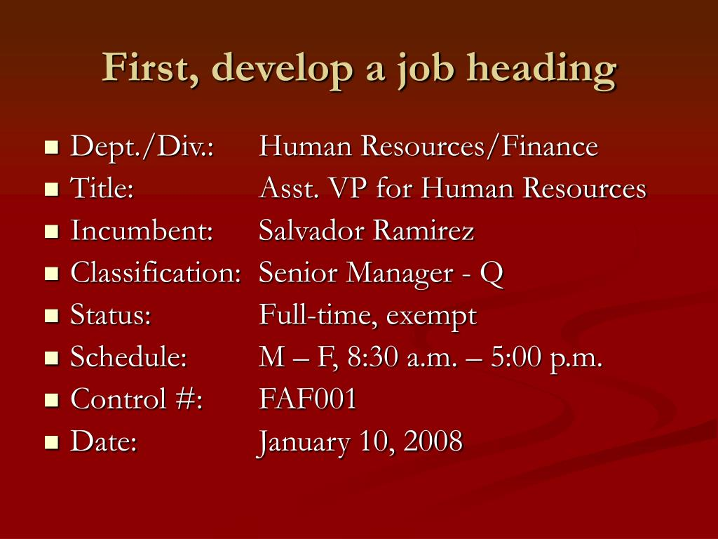 First, develop a job heading