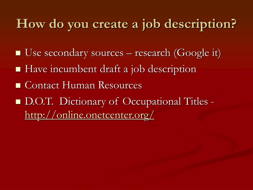 How do you create a job description?