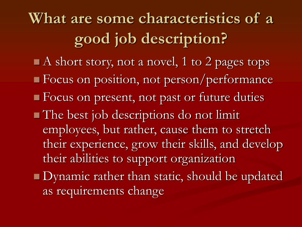 What are some characteristics of a good job description?