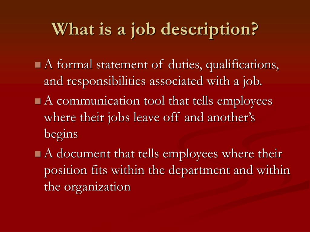 What is a job description?