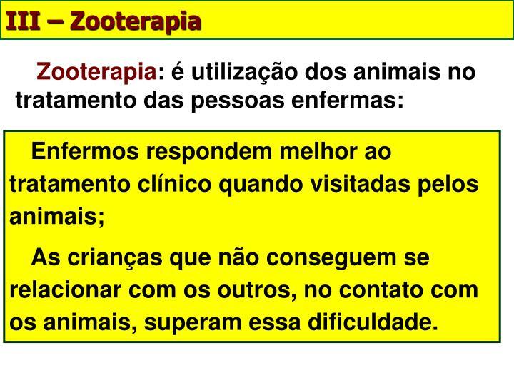 III – Zooterapia
