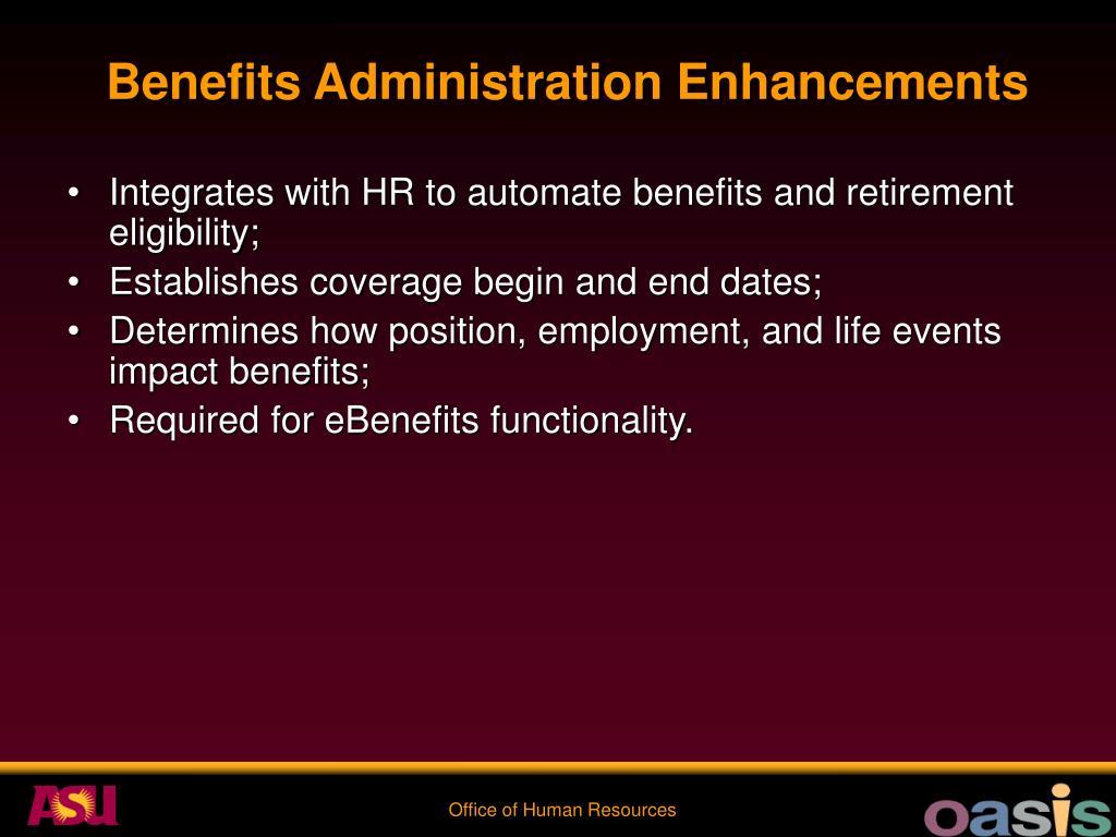 Benefits Administration Enhancements