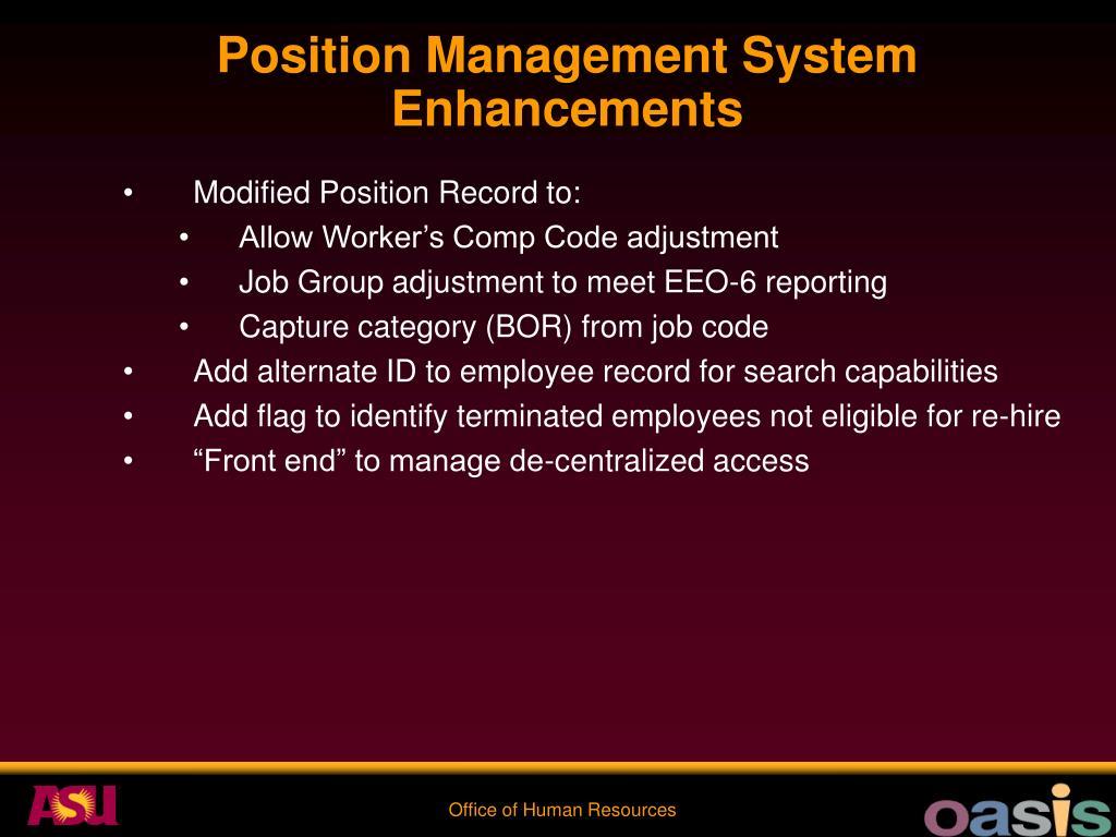 Position Management System Enhancements