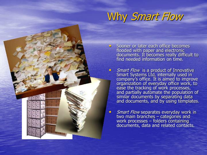 Why smart flow