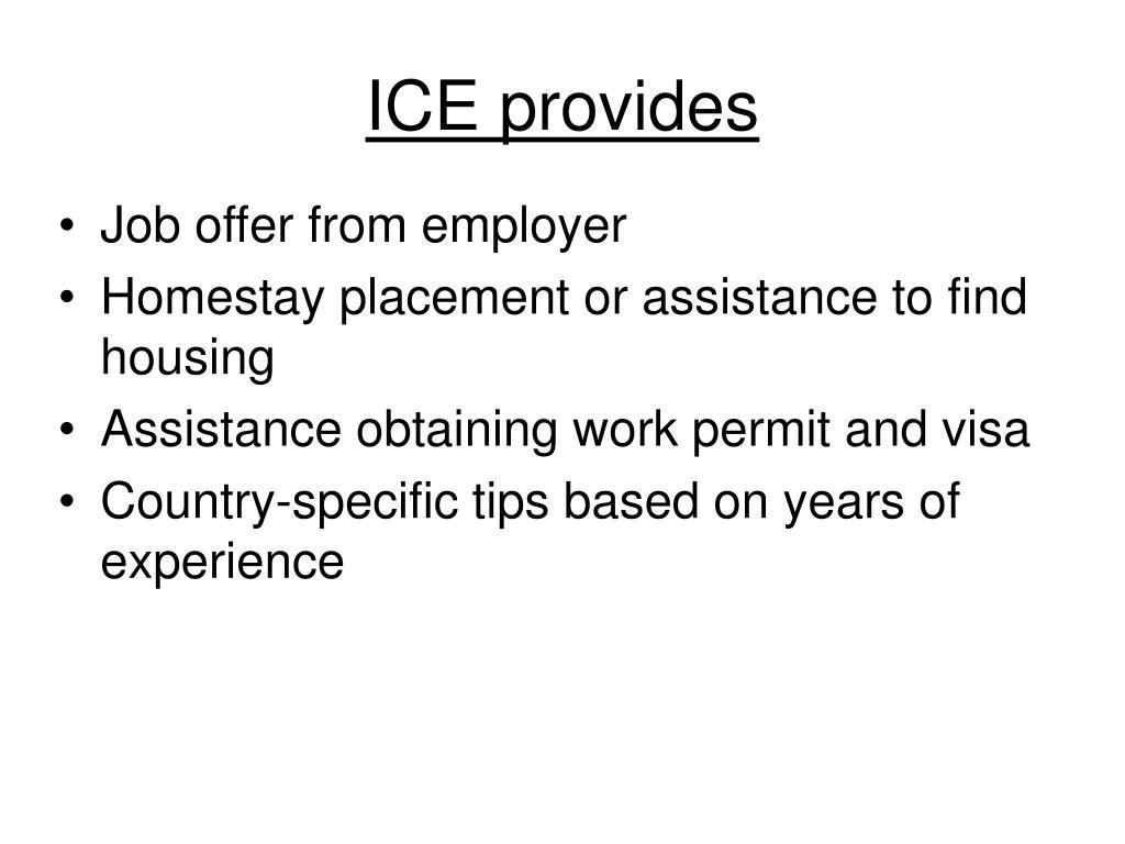 ICE provides