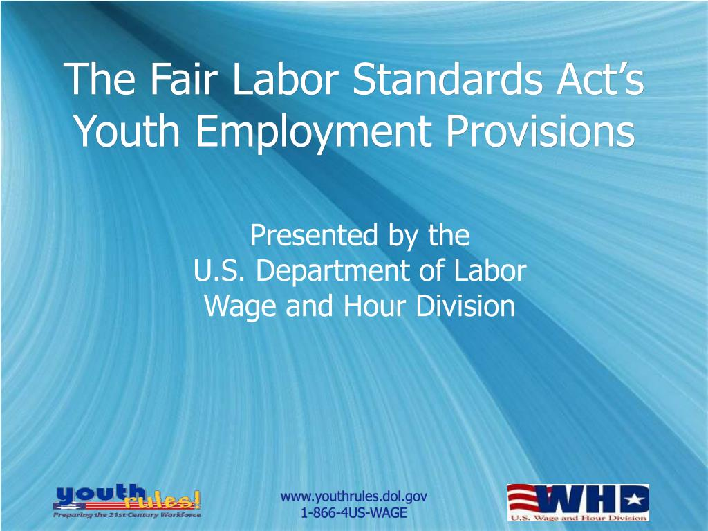 The Fair Labor Standards Act's