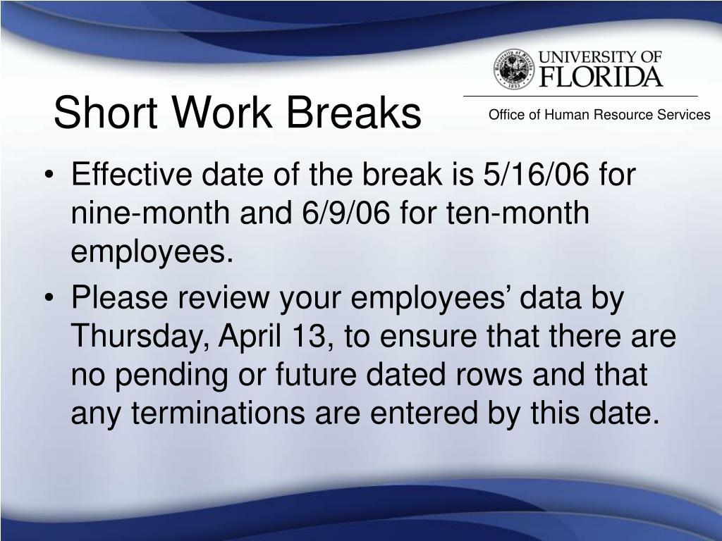 Short Work Breaks